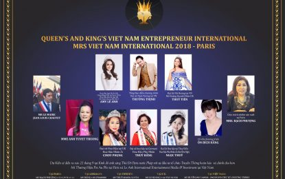 """Queen's and King's VietNam Entrepreneurs International-Ms VietNam International 2018 khởi động tại Paris"""